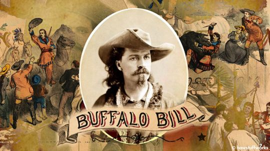 How Buffalo Bill Became a Living, Breathing Personification of the American West