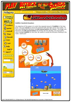 Neopets users can earn Neopoints by playing the Pepperidge Farm Goldfish Sandwich Snackers Game -- an example of Neopets' Immersive Advertising.