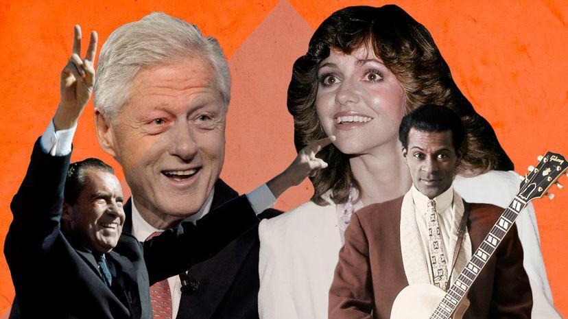 Richard Nixon, Bill Clinton, Sally Field, Chuck Berry