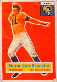 Norm Van Brocklin wasn't                              a fast runner but made up                                            for it with his great passing                                            and punting skills. See more                                            pictures of the football greats.