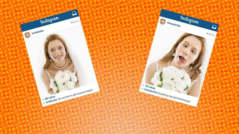 There's the beautiful, composed bride everyone sees on Instagram. Then there's the stressed-out one getting married on Finstagram. Ron Chappel/ThinkStock (C) 2015 HowStuffWorks