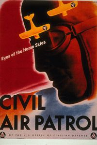 A 1943 poster advertised the Civil Air Patrol.