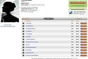 When you shop for MP3s at Amazon.com, you can select individual tracks or purchase an entire album.