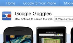 Google Goggles offers apps for Android and iOS devices.