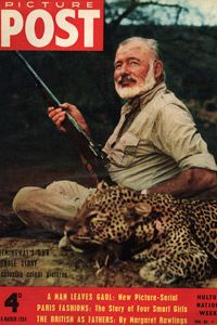 The author Ernest Hemingway was famous for hunting big game. He posed for the cover of Picture Post with a dead leopard.