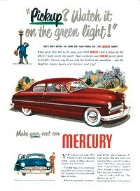 This ad shows an original 1949 Mercury before someone like Sam Barris had a chance to chop and customize it.