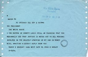 A telegram Emmett Till's mother, Mamie Bradley, sent to President Eisenhower that pleads for action.