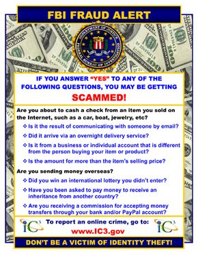 The FBI monitors e-mail scams and sends out alerts.