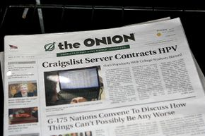 The Onion, a satirical newspaper, ceased print publication in 2013 and is exclusively online. Unlike other fake sites out there, it is clear that its news is not to be taken seriously.