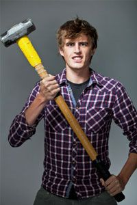 He'll embrace the gift of a sledgehammer.