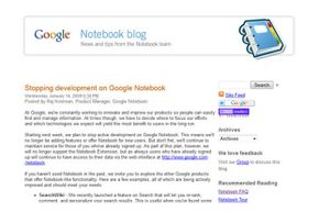 The Google Notebook team posted their last blog on Jan. 14, 2009.