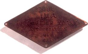 By 1934, the Lima Locomotive Works in Ohio was turning out some of the finest steam locomotives ever built. Each proudly carried the distinctive, red diamond builder's plate on each side of the smokebox. But diesel engines were quickly catching up.