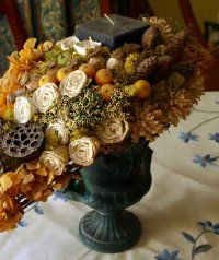 Dried arrangements can make lovely decorations.