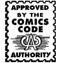 The seal of the Comics Code Authority