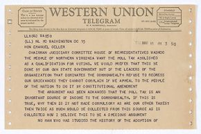 A telegram from Augustus C. Johnson, Democratic congressional candidate from Virginia, urges  the chairman of the House Judiciary Committee to bring the anti-poll tax bill to a vote in the House circa 1950s.