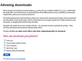 You can decide who can (and who can't) download your images.