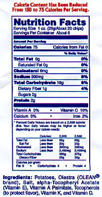 The olestra chips have 75 calories and 0 gram of fat per serving.