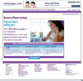 Web sites such as WhitePages.com let users enter a phone number to obtain more information such as the caller's name and address.