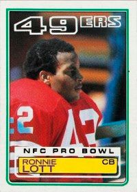 Ronnie Lott turned three                              interceptions into touchdowns                                            as a rookie in 1981. See more                                            pictures of football players.
