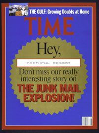In its Nov. 26, 1990, edition, Time published a story about the 63.7 billion pieces of junk mail sent that year. Less than a decade earlier, just four billion pieces were sent.