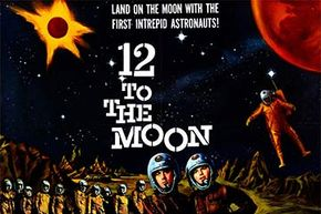 The film '12 to the Moon' depicted a moon landing by an international crew -- which back in 1960 seemed like pure science fiction. Now, it's history.