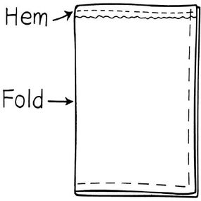 Fold the fabric in half with the hem facing out.