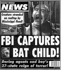Tabloids cover everything from celebrity scandals to the outrageously bizarre.
