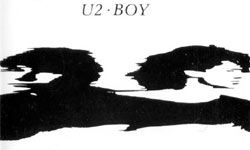 """U2's Boy album contained hits like """"I Will Follow"""" and """"Out of Control."""""""