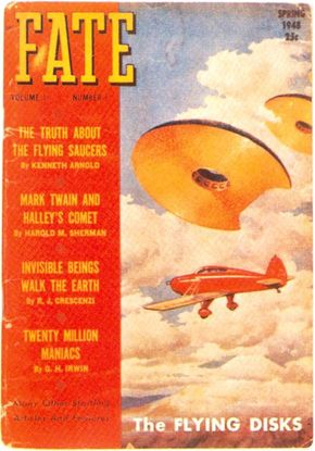 The cover of the first issue of Fate depicted a highly sensationalized version of Kenneth Arnold's encounter.