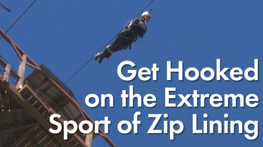HowStuffWorks: Get Hooked on the Extreme Sport of Zip Lining