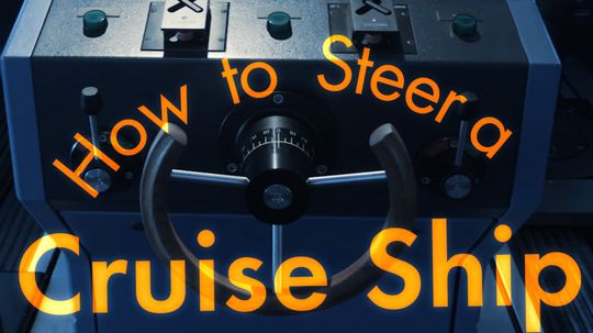 How to Steer a Cruise Ship