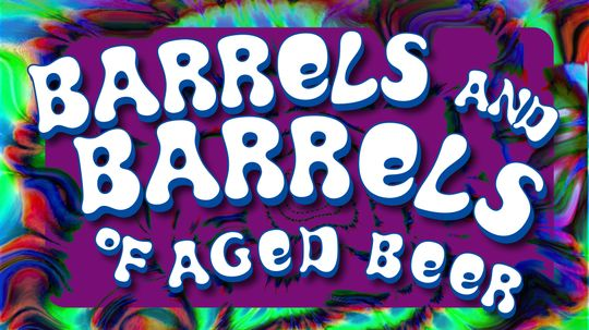 Barrels and Barrels of Aged Beer