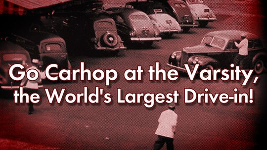 We're Car-hopping at the Varsity, the World's Largest Drive-in!