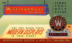 A postcard, circa 1941, advertising modern store displays for the Westinghouse Electric and Manufacturing Company.