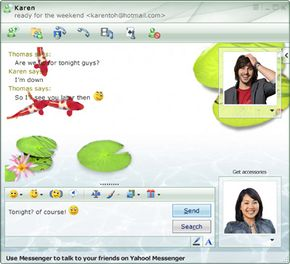 With Windows Live Messenger, you can either text chat with friends or voice chat.