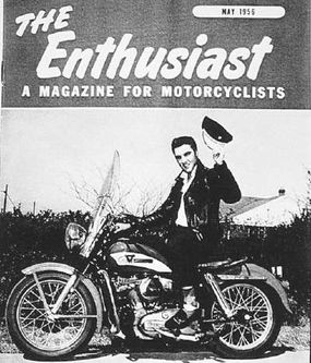 The May 1956 cover of Harley-Davidson's The Enthusiast magazine featured Elvis Presley on his 1956 KH.