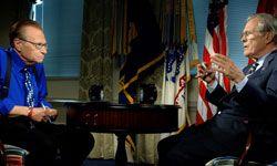 Larry King interviews former Defense Secretary Donald Rumsfeld at the Pentagon on May 25, 2006.